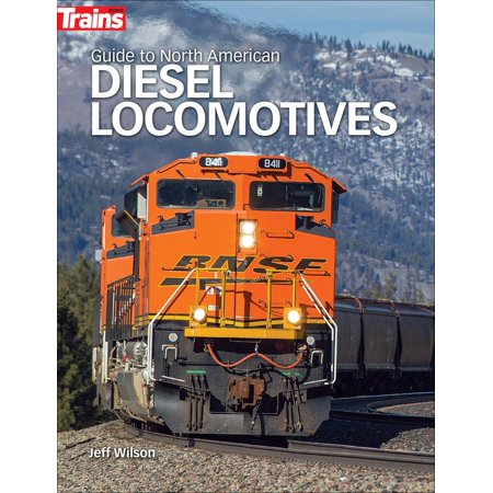 Guide to North American Diesel Locomotives (Land Bridge Between Asia And North America)