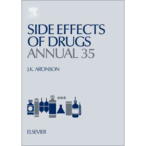 Side Effects of Drugs Annual: A Worldwide Yearly Survey of New Data in Adverse Drug Reactions and Interactions