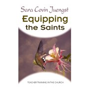 Equipping the Saints: Teacher Training in the Church (Paperback)