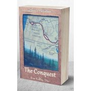 The Conquest: The True Story of Lewis & Clark - eBook