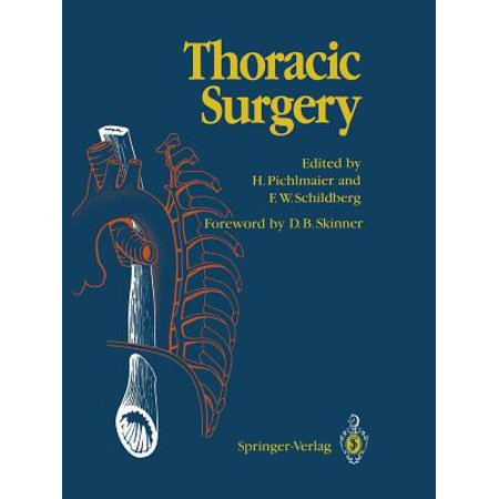 Thoracic Surgery : Surgical Procedures on the Chest and Thoracic