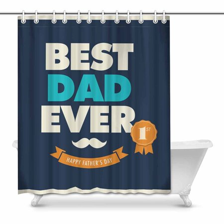MKHERT Fathers Day Card Best Dad Ever Shower Curtain Bath Curtain Waterproof fabric Polyester Curtains 60x72
