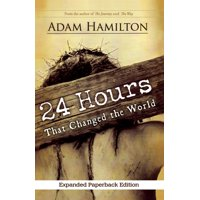 24 Hours: 24 Hours That Changed the World (Paperback)