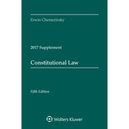 Constitutional Law : Fifth Edition, 2017 Case