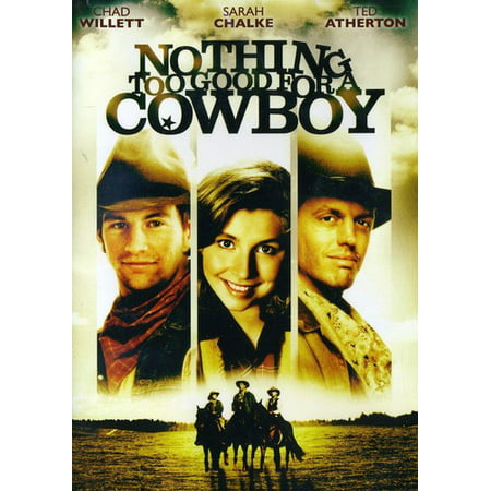 Nothing Too Good For A Cowboy - Cowboy 2