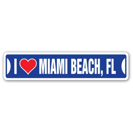 I LOVE MIAMI BEACH, FLORIDA Street Sign fl city state us wall road décor gift](Miami Gardens Fl)