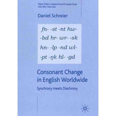 Consonant Change In English Worldwide   Synchrony Meets Diachrony