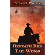 Beneath Red Tail Wings