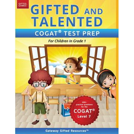 Gifted and Talented COGAT Test Prep : Gifted Test Prep Book for the COGAT Level 7; Workbook for Children in Grade (Best Series 7 Prep)