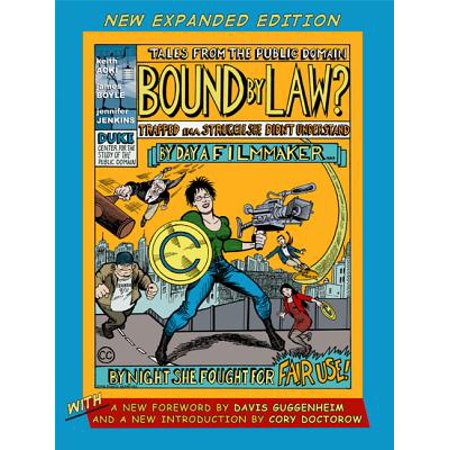 Bound by Law? : Tales from the Public Domain, New Expanded (Bound By Law Tales From The Public Domain)