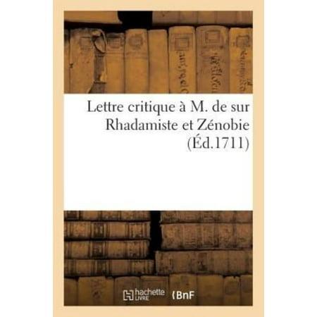 Lettre Critique A M. de Sur Rhadamiste Et Zenobie (Litterature) (French Edition) - image 1 of 1
