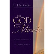 The God of Miracles : An Exegetical Examination of God's Action in the World