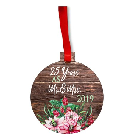 Ornament 25th Anniversary - 25 Years as Mr. and Mrs. 2019 Round Shaped Flat Hardboard Christmas Ornament Tree Decoration - Unique Modern Novelty Tree Décor (2019 Best Christmas Decorations)
