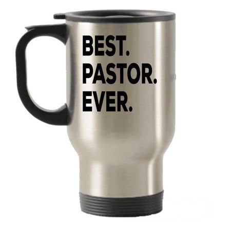 Pastor Travel Mug - Best Pastor Ever Travel Insulated Tumblers - Pastor Gifts - Funny Appreciation - Youth Women Men Pastors Wife Ordination Anniversary Retirement Birthday Wedding