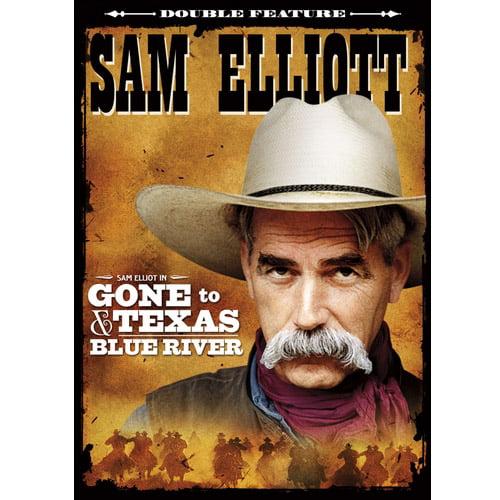 Sam Elliott Double Feature: Gone To Texas / Blue River