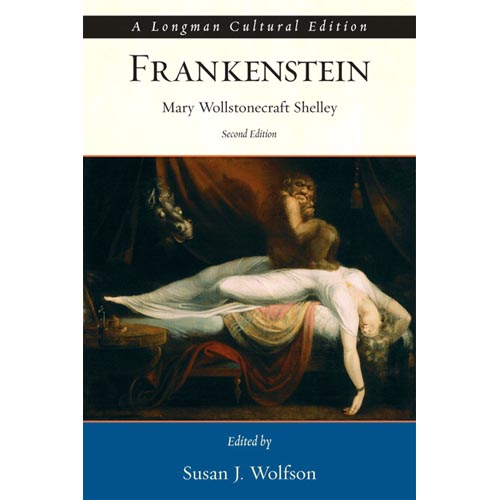 Mary Wollstonecraft Shelley's Frankenstein: Or, The Modern Prometheus