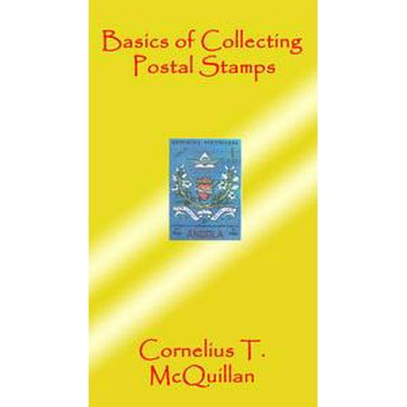 Basics of Collecting Postal Stamps - eBook (Postal Basics)