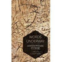 Words Underway: Continental Philosophy of Language (Paperback)