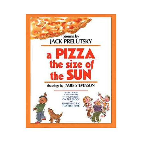 A Pizza the Size of the Sun: Poems