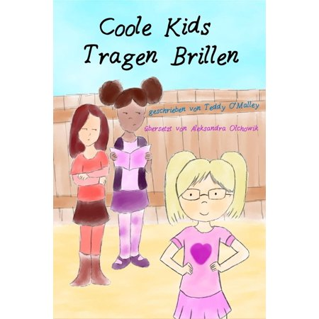 Coole Kids Tragen Brillen - eBook (Tempel In Brillen)