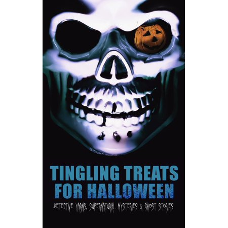 Conan Doyle Halloween (Tingling Treats for Halloween: Detective Yarns, Supernatural Mysteries & Ghost Stories -)