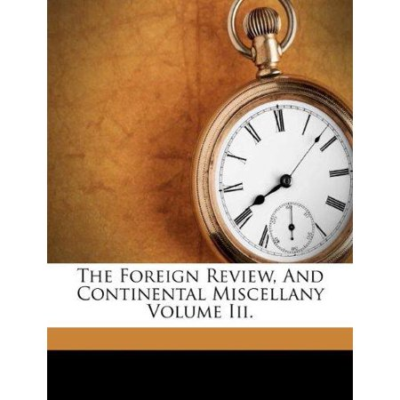 The Foreign Review, and Continental Miscellany Volume III. - image 1 of 1