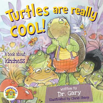 About Turtles (Turtles Are Really Cool! : A Book about Simple Acts of Kindness)