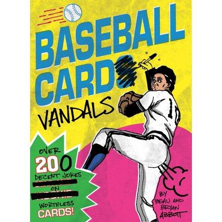 Baseball Card Vandals : Over 200 Decent Jokes on Worthless Cards!](Baseball Halloween Jokes)