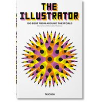 The Illustrator. 100 Best from Around the World (Hardcover)