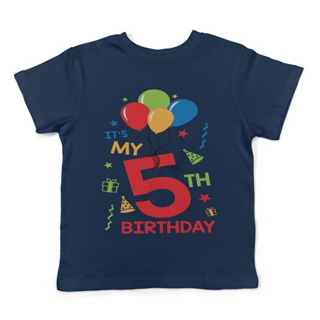 Lil Shirts It's My 5th Birthday Toddler T-Shirt - - Today It's My Birthday