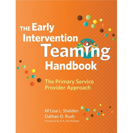 The Early Intervention Teaming Handbook : The Primary Service Provider (Best No Contract Service Provider)