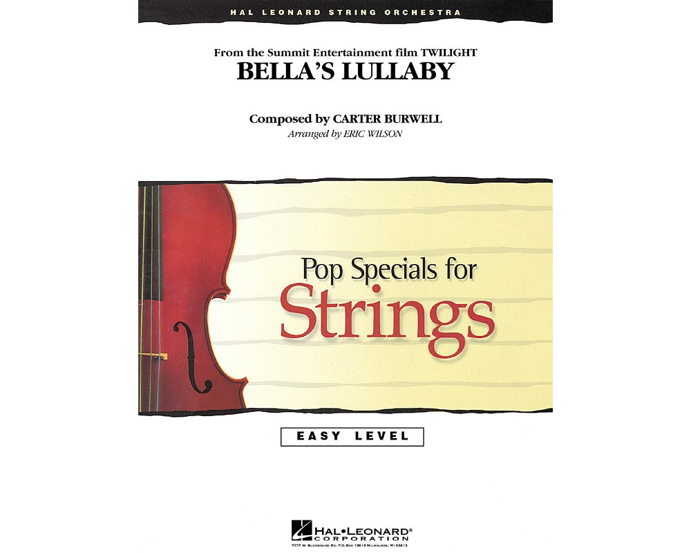 Hal Leonard Bella's Lullaby (from Twilight) Easy Pop Specials For Strings Series Arranged by Eric Wilson by Hal Leonard