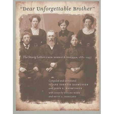 Dear Unforgettable Brother : The Stavig Letters from Norway and America, (Dear America Letters Home From Vietnam Summary)