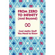 From Zero To Infinity (And Beyond) - eBook