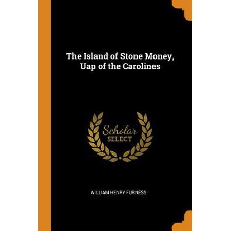 The Island of Stone Money, Uap of the Carolines Paperback