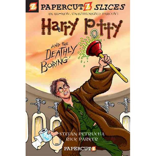 Papercutz Slices 1: Harry Potty and the Deathly Boring