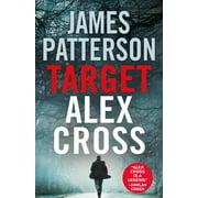 Target: Alex Cross (Alex Cross Novels #24) (Hardcover)