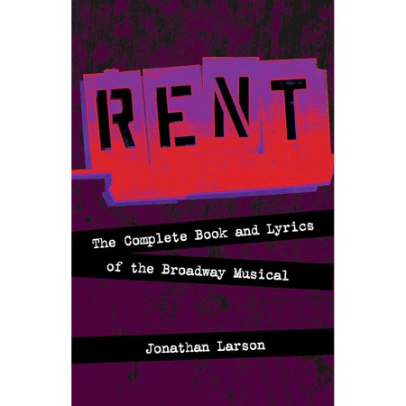 Hal Leonard Rent:  The Complete Book and Lyrics of the Broadway Musical (Halloween Lyrics Rent)