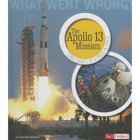 The Apollo 13 Mission : Core Events of a Crisis in Space