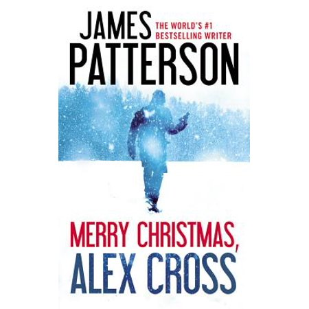 Merry Christmas, Alex Cross (Best James Patterson Crime Thrillers)