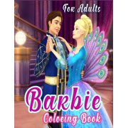 Barbie Coloring Book For Adults: Barbie Jumbo Coloring Book With Premium Images For All Ages (Perfect for Children Ages 4-12) (Paperback)