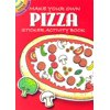 Make Your Own Pizza : Sticker Activity Book