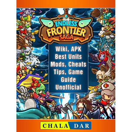 Endless Frontier Saga, Wiki, APK, Best Units, Mods, Cheats, Tips, Game Guide Unofficial -