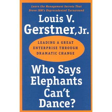 Who Says Elephants Can