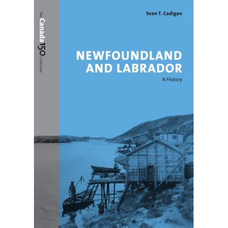 Newfoundland and Labrador : A History