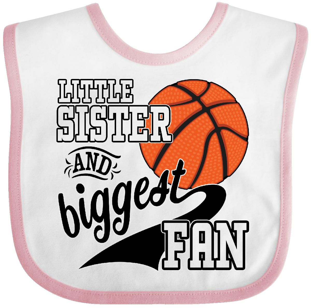 Inktastic Little Sister And Biggest Fan- Basketball Player Baby Bib Sports Fans by Inktastic