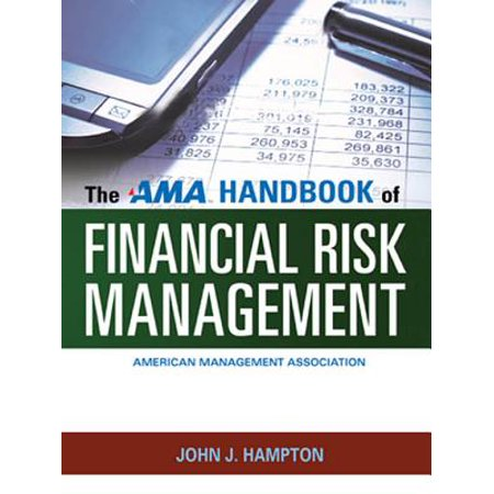 The AMA Handbook of Financial Risk Management -