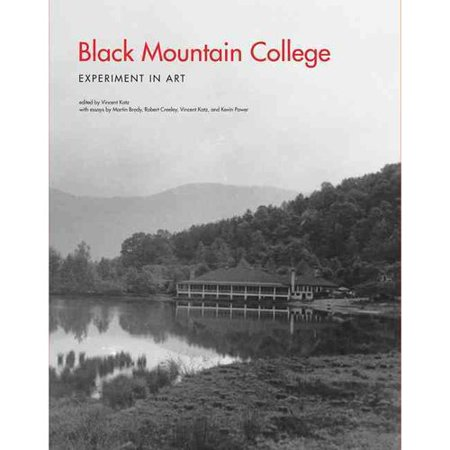 Black Mountain College: Experiment in Art by