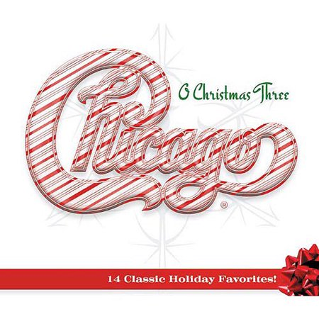 Chicago - O Christmas Three [CD]