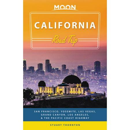 Moon California Road Trip : San Francisco, Yosemite, Las Vegas, Grand Canyon, Los Angeles & the Pacific (San Francisco To Los Angeles Drive Map)